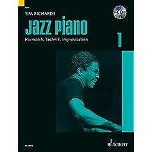 Jazz Piano: Harmonik, Technik, Improvisation. Band 1. Klavier. Lehrbuch mit CD. (Modern Piano Styles)