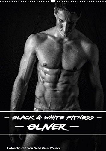 Black and White Fitness - Oliver (Wandkalender 2017 DIN A2 hoch): Schwarz Weiß Bilder eines Fitness Model aus Sachsen. (Monatskalender, 14 Seiten)