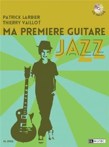Ma Premiere Guitare Jazz