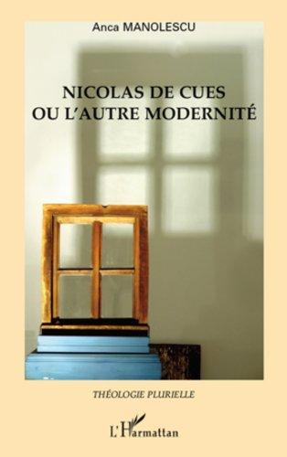 Livres Nicolas de Cues ou l'autre modernité pdf, epub ebook