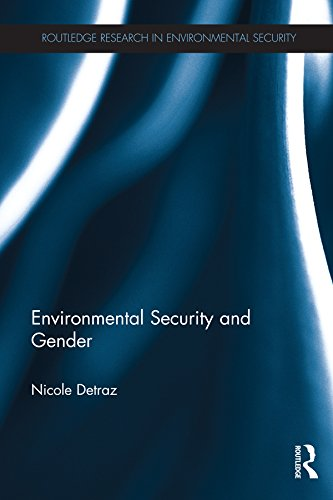 Environmental Security and Gender (Routledge Research in Environmental Security) (English Edition)