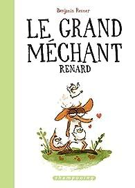 Le Grand Méchant Renard par Benjamin Renner