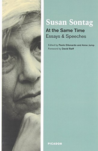 At the Same Time: Essays and Speeches by Susan Sontag (2007-12-26)
