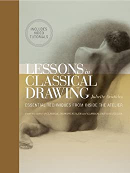 Lessons in Classical Drawing (Enhanced Edition) par [Aristides, Juliette]