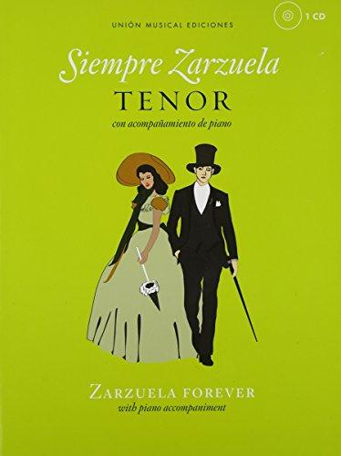 Descargar Libro Siempre Zarzuela (Zarzuela Forever) - Tenor: Con Acompaanamiento de Piano = Zarzuela Forever : With Piano Accompaniment (Book & CD) de Hal Leonard Corp