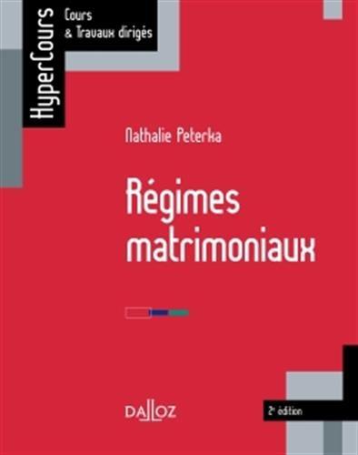 Régimes matrimoniaux - 2e éd.: HyperCours