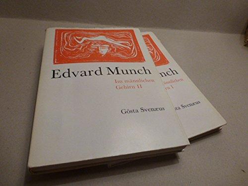 Edvard Munch. Im männlichen Gehirn. 2 Bände (komplett).