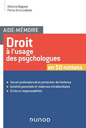 Aide-mémoire - Droit à l'usage des psychologues par Mélanie Dupont