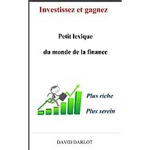Hors-série Investissez et gagnez Petit lexique du monde de la finance Plus riche plus serein