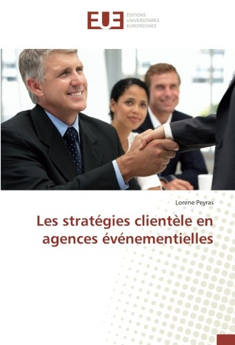 Les stratégies clientèle en agences événementielles