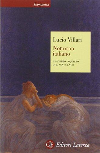 Notturno italiano. L'esordio inquieto del Novecento