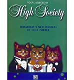 [(High Society: Vocal Selections)] [Author: Cole Porter] published on (October, 1999)