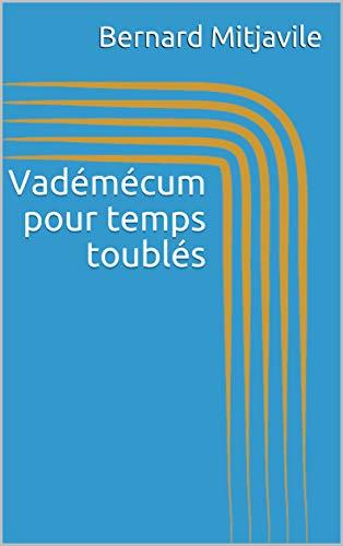 Couverture du livre Vadémécum pour temps toublés