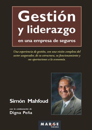 Gestión y liderazgo en una empresa de seguros por Digna Peña