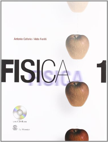 Fisica. Per il Liceo scientifico. Con CD-ROM: 1