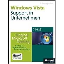 Windows Vista-Support in Unternehmen - Original Microsoft Training für Examen 70-622: Praktisches Selbststudium und Prüfungsvorbereitung by Tony Northrup (2007-11-27)