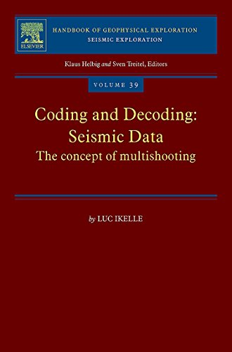 Coding and Decoding: Seismic Data: The concept of multishooting: Volume 39 (Handbook of Geophysical Exploration: Seismic Exploration)