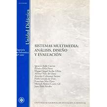 Sistemas multimedia : análisis, diseño y evaluación (UNIDAD DIDÁCTICA)
