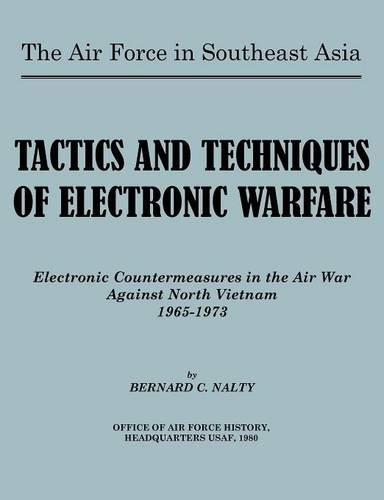 the-air-force-in-southeast-asia-tactics-and-techniques-of-electronic-warfare-electronic-countermeasu