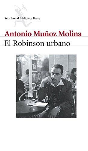 El Robinson urbano por Antonio Muñoz Molina