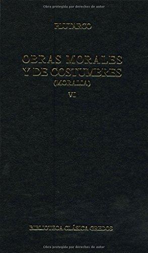 Obras morales y costumbres vi: Isis y osiris. Diálogos Píticos: 6 (B. CLÁSICA GREDOS)
