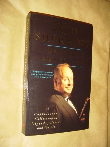 ned-sherrins-theatrical-anecdotes-a-connoisseurs-collection-of-legends-stories-and-gossip