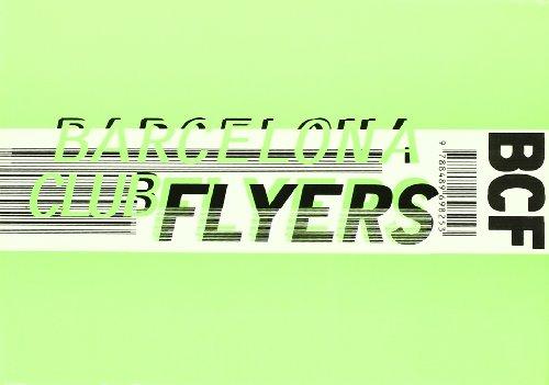 Barcelona Club Flyers por Albert Masferrer, Yolanda Muelas