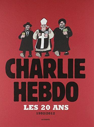 Les 20 ans de Charlie Hebdo 1992-2012