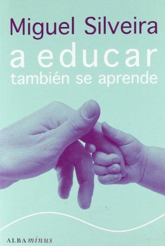A educar también se aprende (Minus) por Miguel Silveira