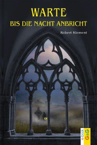 Descargar Utorrent Para Pc Warte, bis die Nacht anbricht Epub En Kindle