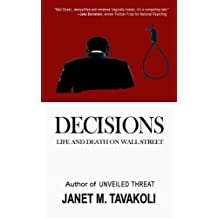 Decisions: Life and Death on Wall Street (Inside Observer Volume 2) by Janet M. Tavakoli (2015-03-30)