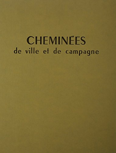 Cheminees De Ville Et De Campagne par Nicole Orthlieb