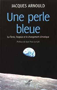 Une perle bleue par Jacques Arnould