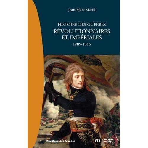 Histoire des guerres révolutionnaires et impériales : 1789-1815