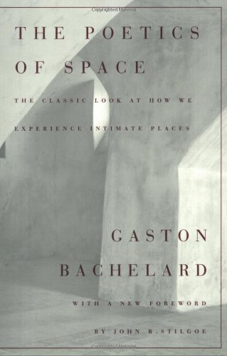 The Poetics of Space by Gaston Bachelard New Edition (1992)