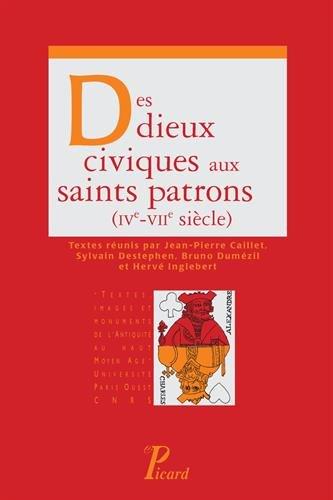 Des dieux civiques aux saints patrons (IVe-VIIe sicle)