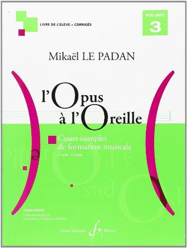 L'Opus a l'Oreille Volume 3 par Le Padan Mikael