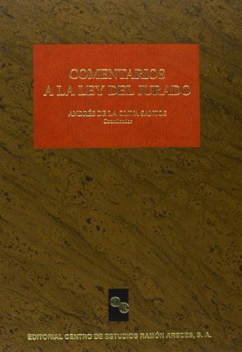 Comentarios a La Ley Del Jurado (Grandes obras jurídicas)