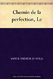 Chemin de la perfection, Le