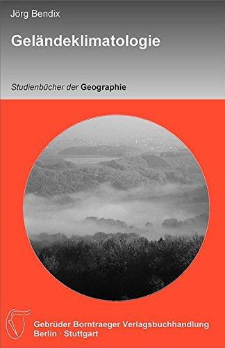 Geländeklimatologie (Studienbücher der Geographie)