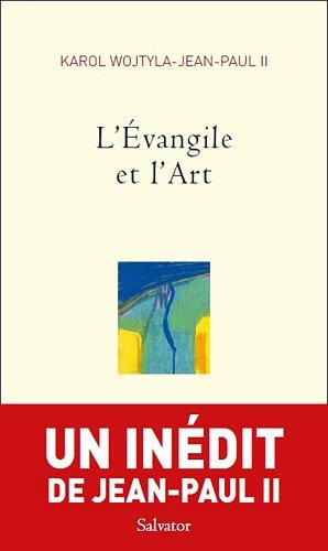 L'Evangile et l'Art par Karol Wojtyla