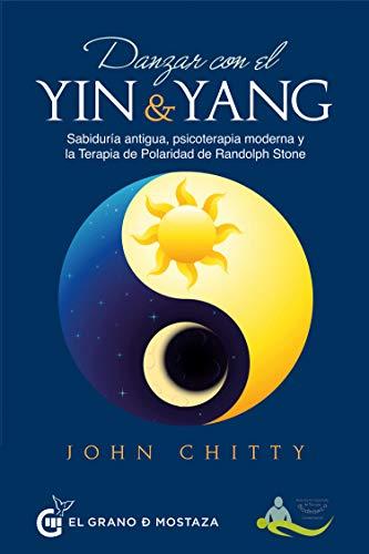 Danzar con el yin y el yang por John Chitty