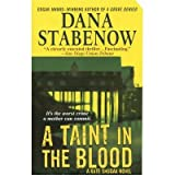[A Taint in the Blood] [by: Dana Stabenow]