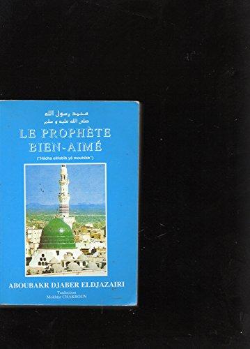 Le Prophète bien-aimé par Aboubaker Djaber el Djazaïri