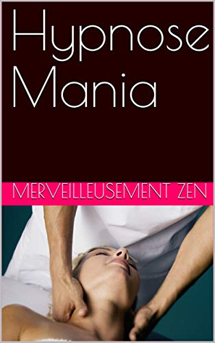 Livre electronique gratuit Hypnose Mania