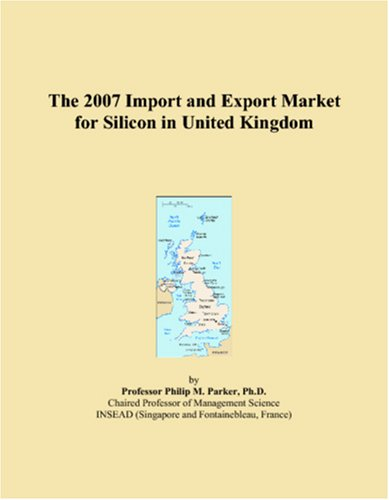 The 2007 Import and Export Market for Silicon in United Kingdom
