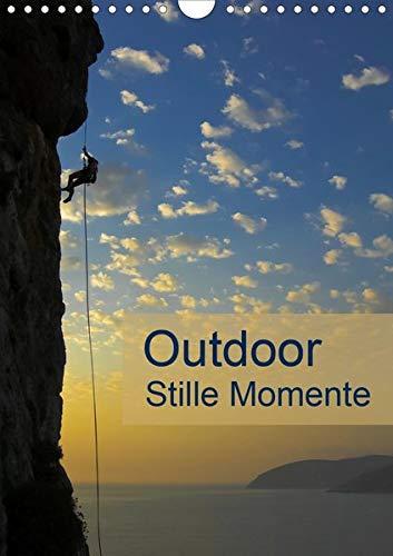Outdoor-Stille Momente (Wandkalender 2020 DIN A4 hoch)