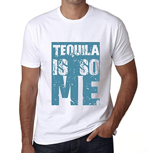 0333f014c0cf Hombre Camiseta Gráfico tee Shirt Tequila Is So Me Blanco