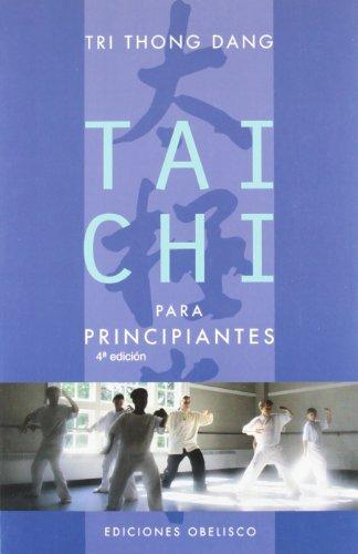 Tai chi para principiantes (ARTES MARCIALES) por TRI THONG DANG