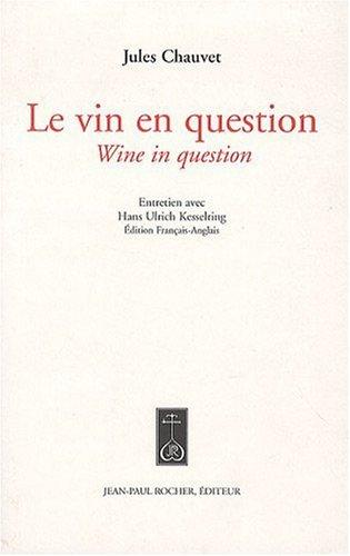 Le vin en question par Jules Chauvet